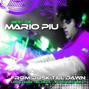 MARIO PIU - The Best Of - From Dusk Till Dawn