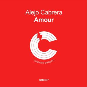 ALEJO CABRERA - Amour