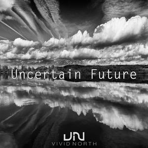 SEVIT - Uncertain Future