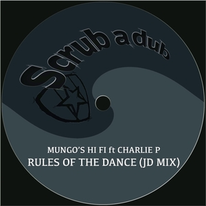 MUNGO'S HI FI - Rules Of The Dance