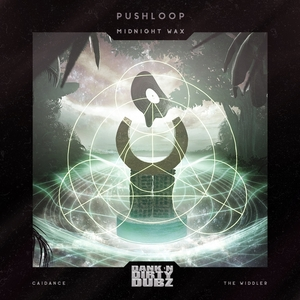 PUSHLOOP - Midnight Wax