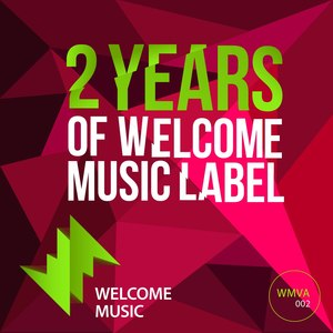 VARIOUS - 2 Years Of Welcome Music Label