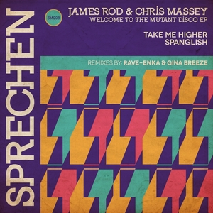 JAMES ROD/CHRIS MASSEY - Welcome To The Mutant Disco EP