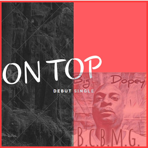 DOPEY - On Top