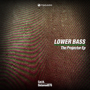 LOWER BASS - The Projector EP