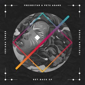 FREIBOITAR & PETE ADAMS - Get Back EP