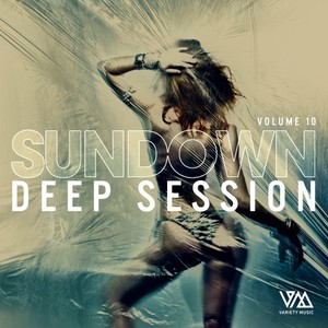 VARIOUS - Sundown Deep Session Vol 10