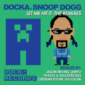 DOCKA feat SNOOP DOGG - Let Me Hit It (Explicit)