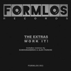 THE EXTRAS - Work It!
