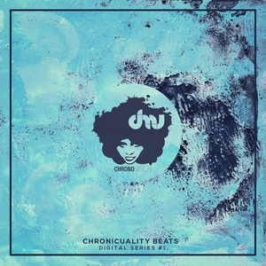 VARIOUS - Chronicuality Beats (Digital Series #1)