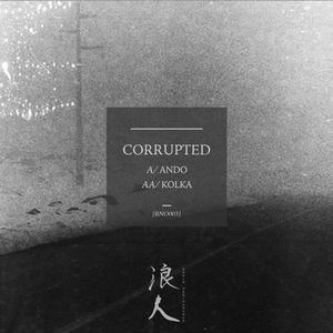 CORRUPTED - Ando