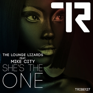 THE LOUNGE LIZARDS feat MIKE CITY - She's The One