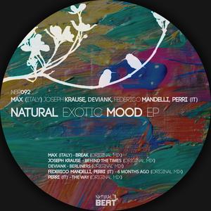 MAX (ITALY)/JOSEPH KRAUSE/DEVIANK/FEDERICO MANDELLI/PERRI (IT) - Natural Exotic Mood