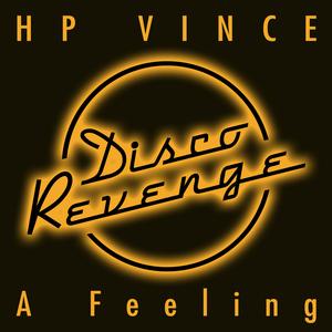 HP VINCE - A Feeling