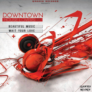 DOWNTOWN - House Lovers EP