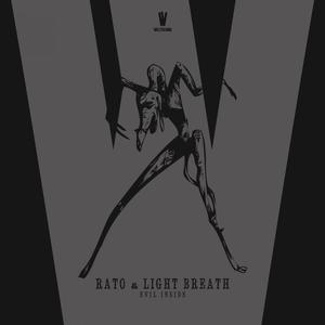 RATO & LIGHT BREATH - Evil Inside