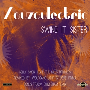 ZOUZOULECTRIC - Swing It Sister