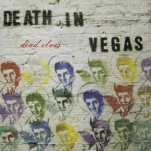 DEATH IN VEGAS - Dead Elvis