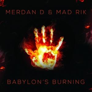 MERDAN D/MAD RIK - Babylon's Burning