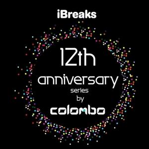 COLOMBO - IBreaks 12 Anniversary By Colombo
