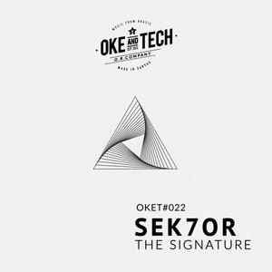 SEK7OR - The Signature
