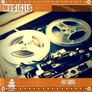 RHYTHMDK - Music Is