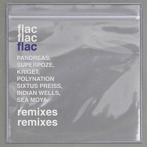SEKUOIA - Flac (Remixes)