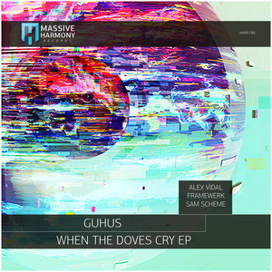 GUHUS - When The Doves Cry