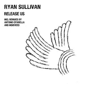RYAN SULLIVAN - Release Us