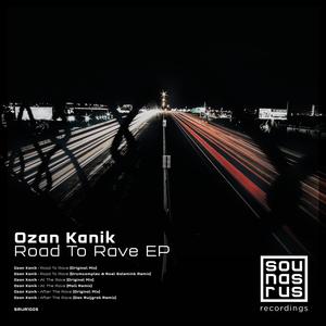OZAN KANIK - Road To Rave EP