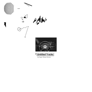 CAAPI & NISSAN GROOVE - Untitled Tracks