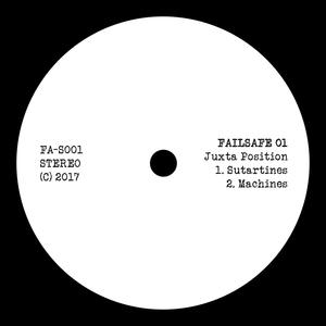 JUXTA POSITION - Failsafe 01