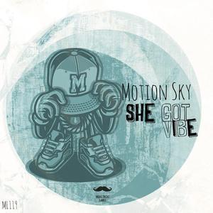 MOTION SKY - She Got Vibe