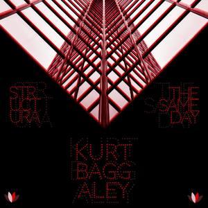 KURT BAGGALEY - The Same Day