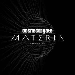 COSMIC GATE - Materia Chapter One