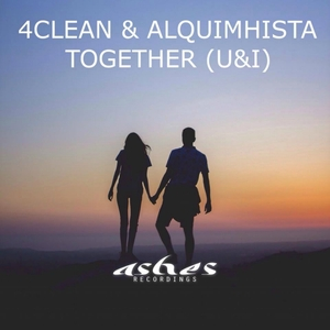 4CLEAN & ALQUIMHISTA - Toghether (U&I)