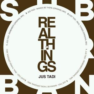 JUS TADI - Real Things EP