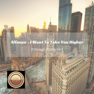 ALFONSO - I Want To Take You Higher
