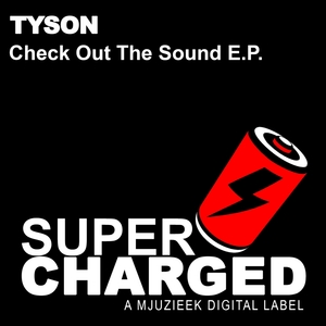 TYSON - Check Out The Sound EP