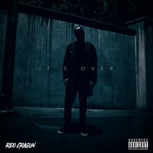 REO CRAGUN - It's Over (Explicit)