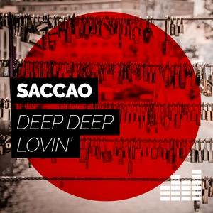 SACCAO - Deep Deep Lovin'