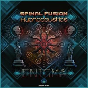 SPINAL FUSION & HYPNOCOUSTICS - Enigma