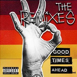 GTA - Good Times Ahead: The Remixes