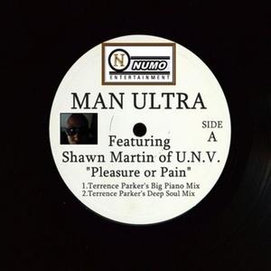 MAN ULTRA - Pleasure Or Pain