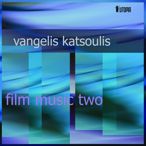 VANGELIS KATSOULIS - Film Music Two