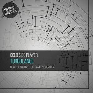 COLD SIDE PLAYER - Turbulance