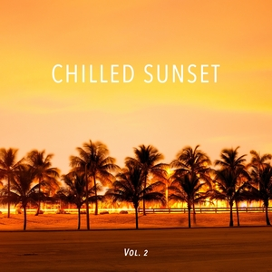 VARIOUS - Chilled Sunset Vol 2