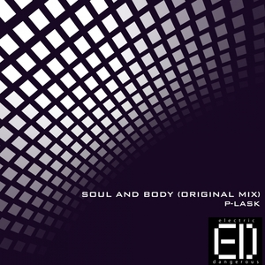 P-LASK - Soul And Body