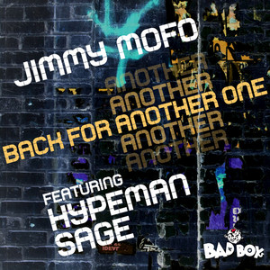 JIMMY MOFO feat HYPEMAN SAGE - Back For Another One