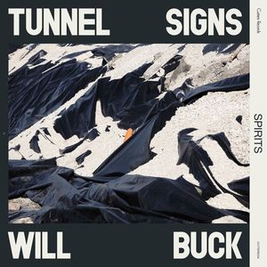 TUNNEL SIGNS/WILL BUCK - Spirits